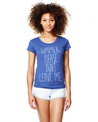Delia's Summer Please Dont Leave Me Tee