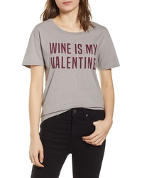PST by Project Social T Wine Is My Valentine Tee