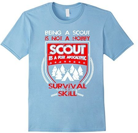 Scout Not A Hobby Its Survival Skill Gift Tee For Boys Funny Boy ...